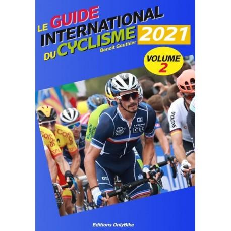 LE GUIDE INTERNATIONAL DU CYCLISME 2021. DEEL II.