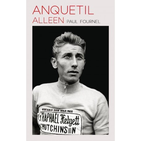 ANQUETIL. ALLEEN.