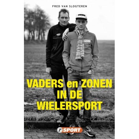 VADERS EN ZONEN IN DE WIELERSPORT.