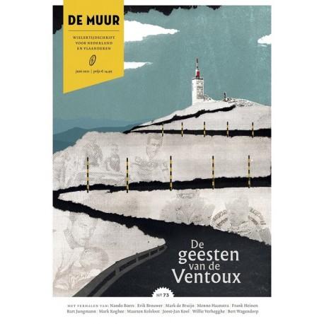 DE MUUR 73. DE GEESTEN VAN DE VENTOUX.