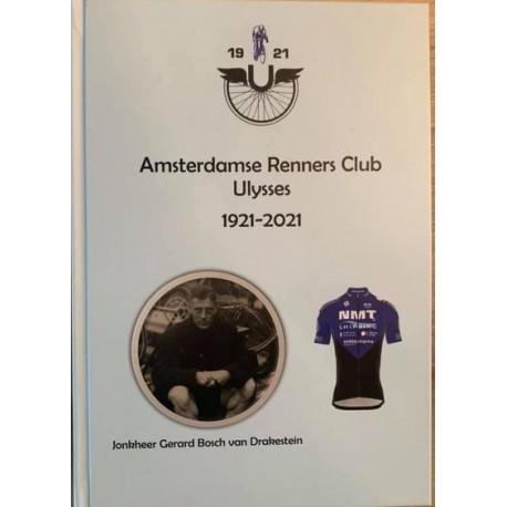 AMSTERDAMSE RENNERS CLUB ULYSSES 1921-2021