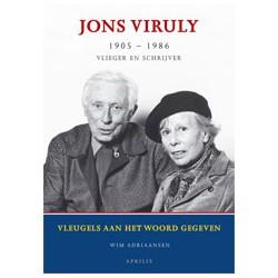 JONS VIRULY - VLIEGER EN SCHRIJVER.VLEUGELS AAN HET WOORD GEGEVEN.
