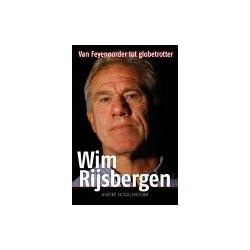 WIM RIJSBERGEN. VAN FEYENOORD TOT GLOBETROTTER.